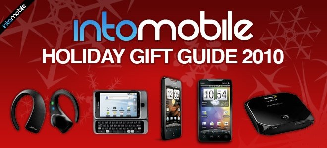 IntoMobile Holiday Gift Guide 2010