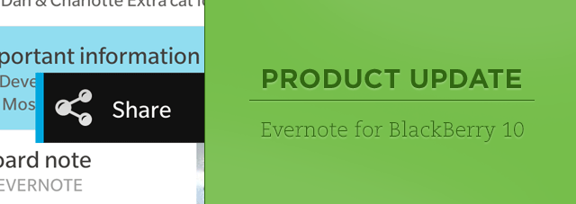 Evernote for BlackBerry 10 gets better sharing, offline notebooks and PIN locking